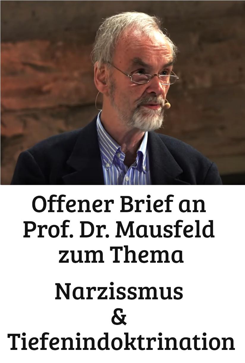 Offener Brief An Prof Dr Rainer Mausfeld Zum Thema Narzissmus Und Tiefenindoktrination Im Gedenken Der Weißen Rose